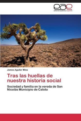 Tras Las Huellas de Nuestra Historia Social (Paperback)