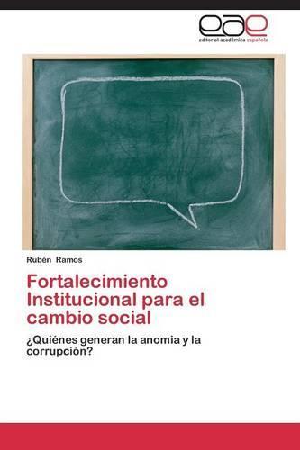 Fortalecimiento Institucional Para El Cambio Social (Paperback)