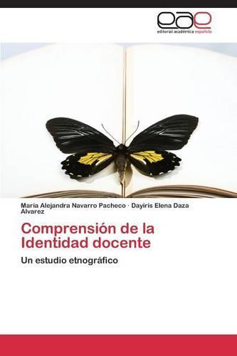Comprension de La Identidad Docente (Paperback)
