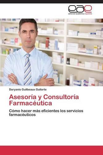 Asesoria y Consultoria Farmaceutica (Paperback)