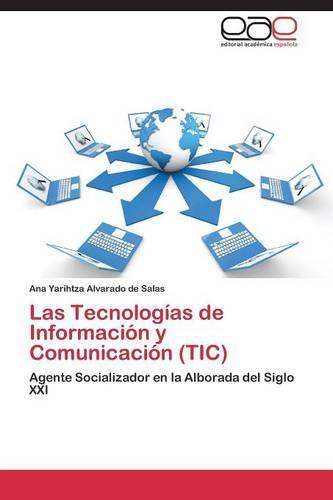 Las Tecnologias de Informacion y Comunicacion (Tic) (Paperback)