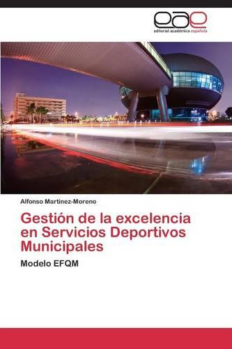 Gestion de la Excelencia En Servicios Deportivos Municipales (Paperback)