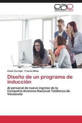 Diseno de Un Programa de Induccion (Paperback)