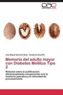 Memoria del Adulto Mayor Con Diabetes Mellitus Tipo 2 (Paperback)