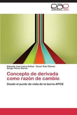 Concepto de Derivada Como Razon de Cambio (Paperback)