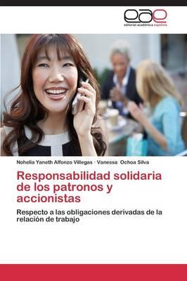 Responsabilidad Solidaria de Los Patronos y Accionistas (Paperback)