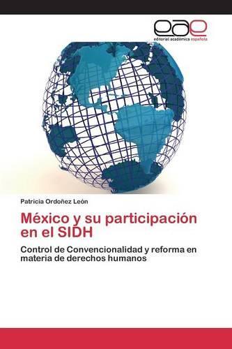 Mexico y Su Participacion En El Sidh (Paperback)