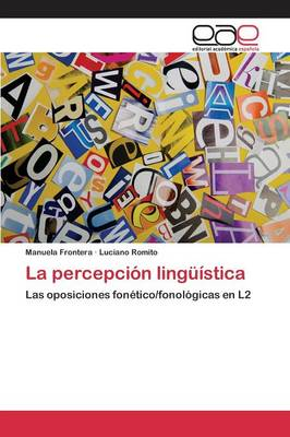 La Percepcion Linguistica (Paperback)