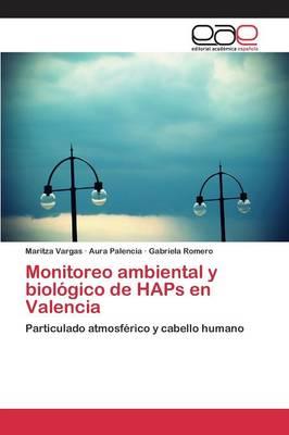 Monitoreo Ambiental Y Biol gico de Haps En Valencia (Paperback)