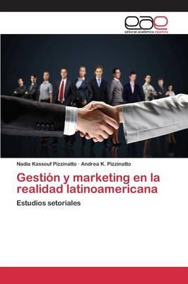 Gestion y Marketing En La Realidad Latinoamericana (Paperback)