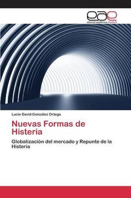 Nuevas Formas de Histeria (Paperback)
