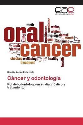 Cancer y Odontologia (Paperback)