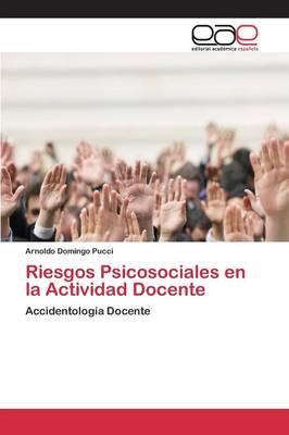Riesgos Psicosociales En La Actividad Docente (Paperback)