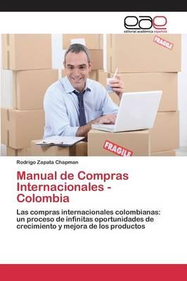Manual de Compras Internacionales - Colombia (Paperback)