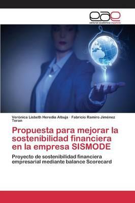 Propuesta Para Mejorar La Sostenibilidad Financiera En La Empresa Sismode (Paperback)