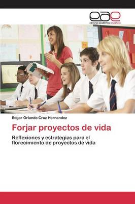 Forjar Proyectos de Vida (Paperback)