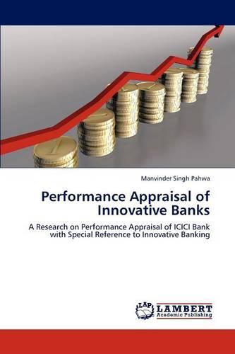 Performance Appraisal of Innovative Banks (Paperback)