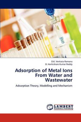 Adsorption of Metal Ions from Water and Wastewater (Paperback)