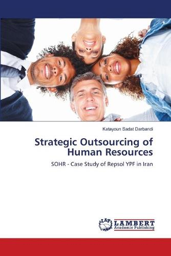 Strategic Outsourcing of Human Resources (Paperback)