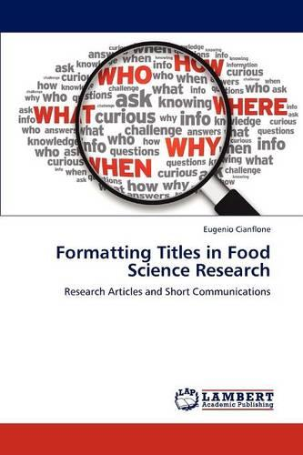 Formatting Titles in Food Science Research (Paperback)