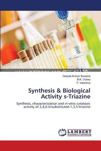 Synthesis & Biological Activity S-Triazine (Paperback)
