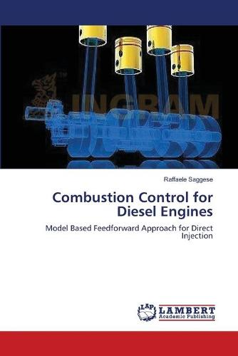 Combustion Control for Diesel Engines (Paperback)