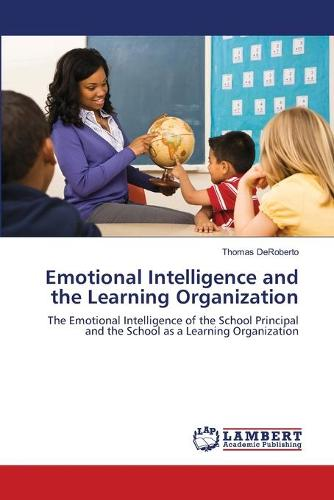 Emotional Intelligence and the Learning Organization (Paperback)