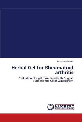 Herbal Gel for Rheumatoid Arthritis (Paperback)