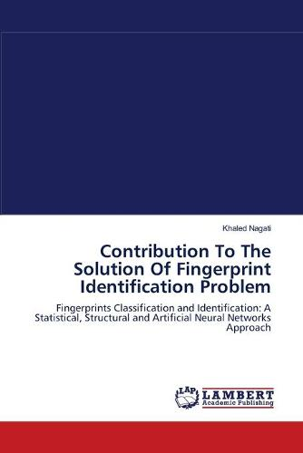 Contribution to the Solution of Fingerprint Identification Problem (Paperback)