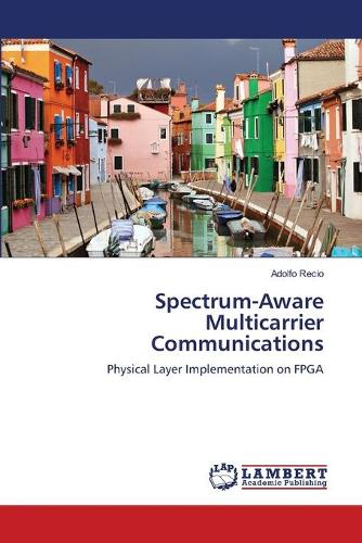 Spectrum-Aware Multicarrier Communications (Paperback)