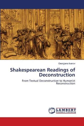 Shakespearean Readings of Deconstruction (Paperback)