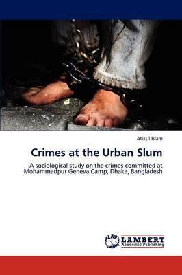 Crimes at the Urban Slum (Paperback)
