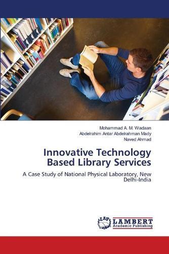 Innovative Technology Based Library Services (Paperback)