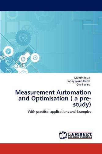 Measurement Automation and Optimisation ( a Pre-Study) (Paperback)