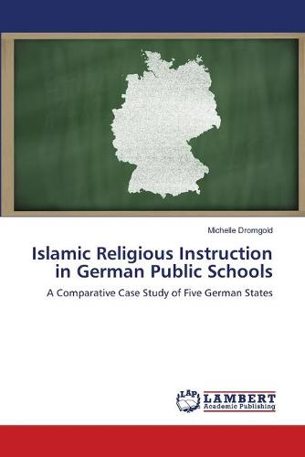 Islamic Religious Instruction in German Public Schools (Paperback)
