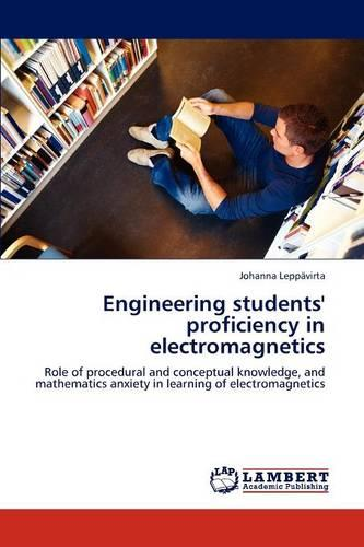 Engineering Students' Proficiency in Electromagnetics (Paperback)
