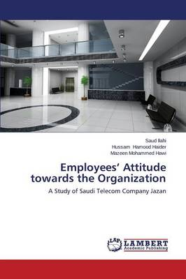 Employees' Attitude Towards the Organization (Paperback)