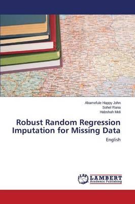 Robust Random Regression Imputation for Missing Data (Paperback)
