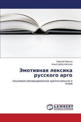 Emotivnaya Leksika Russkogo Argo (Paperback)