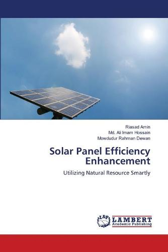 Solar Panel Efficiency Enhancement (Paperback)