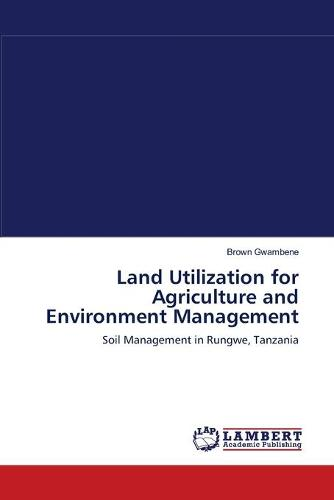 Land Utilization for Agriculture and Environment Management (Paperback)
