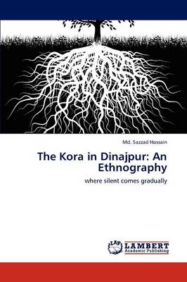 The Kora in Dinajpur: An Ethnography (Paperback)