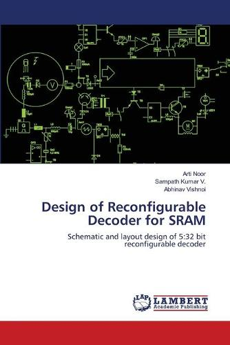 Design of Reconfigurable Decoder for Sram (Paperback)
