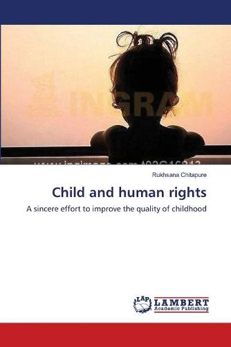 Child and Human Rights (Paperback)