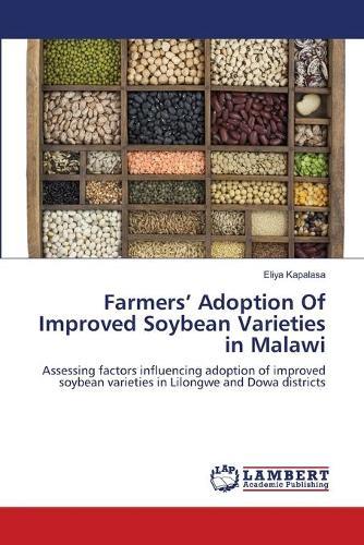 Farmers' Adoption of Improved Soybean Varieties in Malawi (Paperback)