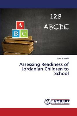 Assessing Readiness of Jordanian Children to School (Paperback)