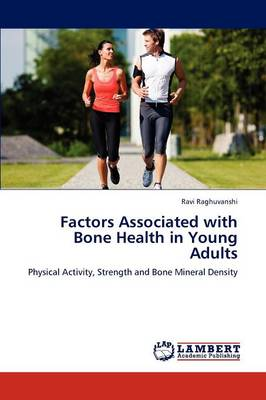 Factors Associated with Bone Health in Young Adults (Paperback)