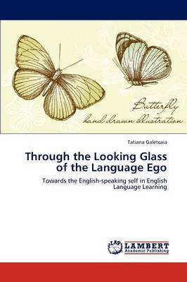 Through the Looking Glass of the Language Ego (Paperback)