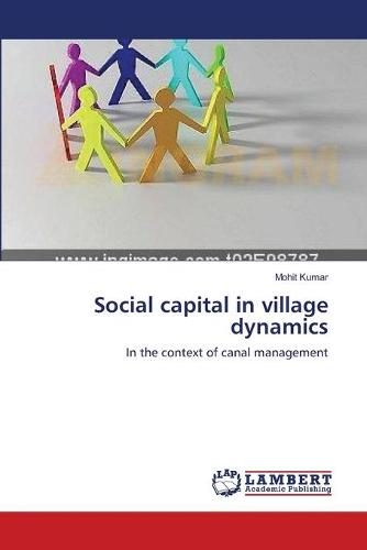 Social Capital in Village Dynamics (Paperback)