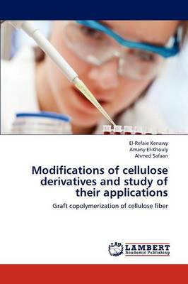 Modifications of Cellulose Derivatives and Study of Their Applications (Paperback)